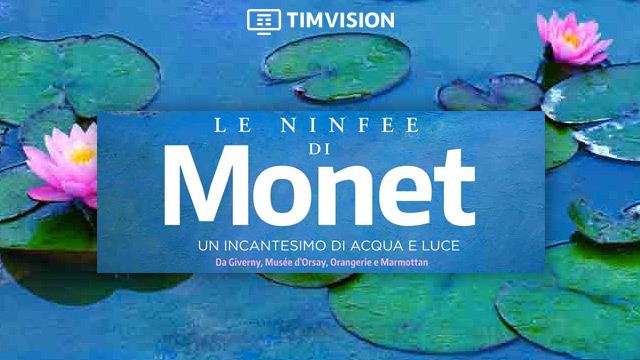 Un film documentario sull'arte di Claude Monet