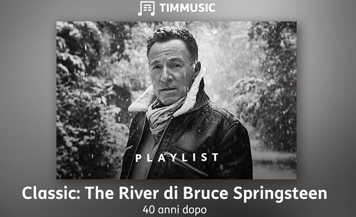 Springsteen playlist TIMMUSIC 40 anni The River