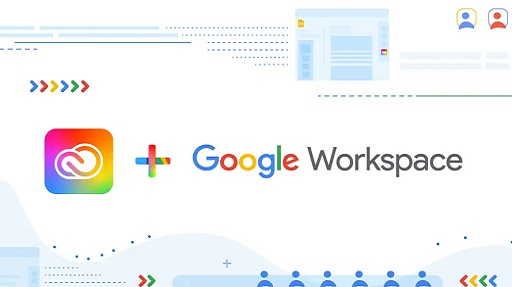 Google Workspace, avviata l'integrazione con Adobe Creative Cloud